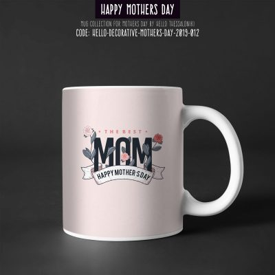 Mother's Day Mug 2019-012, The Best Mom, Happy Mother's Day