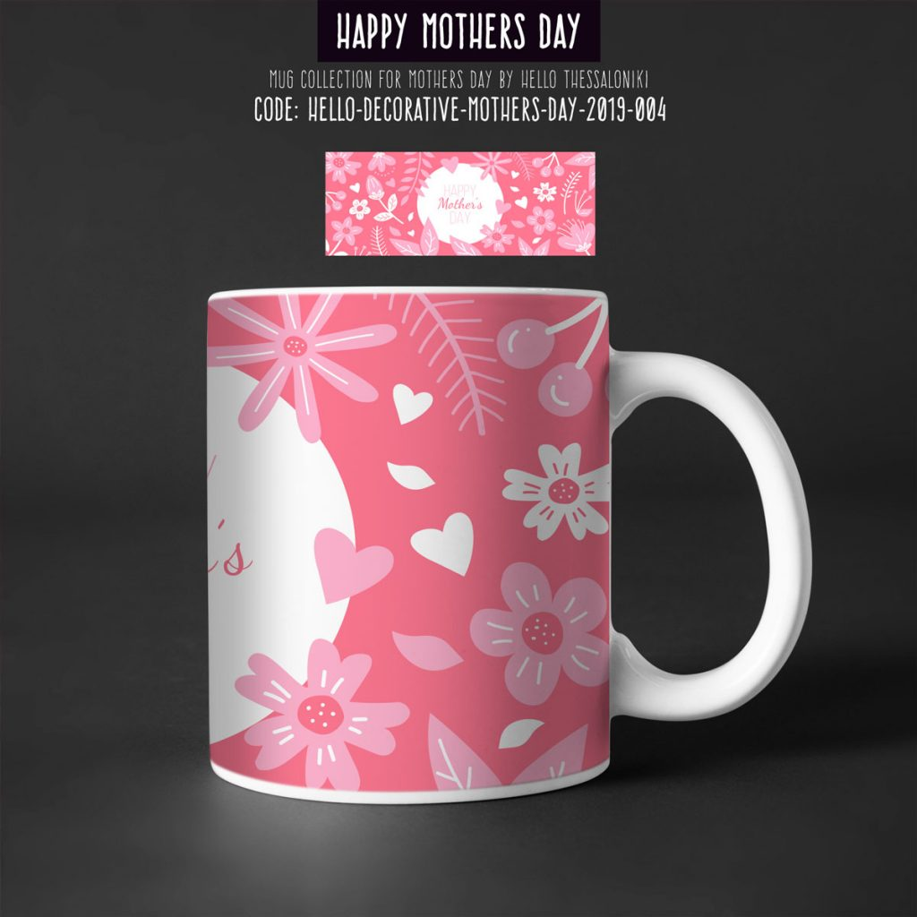 Mother's Day Mug 2019-005, Happy Mother's Day