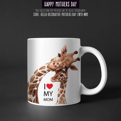 Mother's Day Mug 2019-009, I Love My Mom, Giraffe