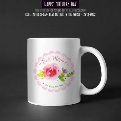 Mother's Day Mug 2019-052, Best Mother In The World