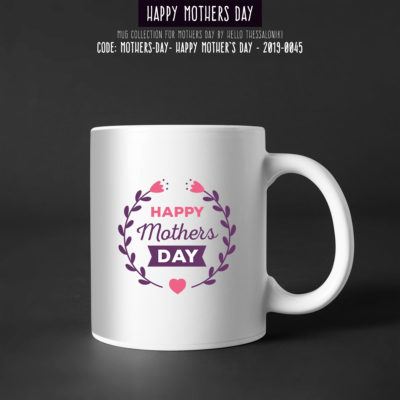 Mother's Day Mug 2019-045, Happy Mother's Day