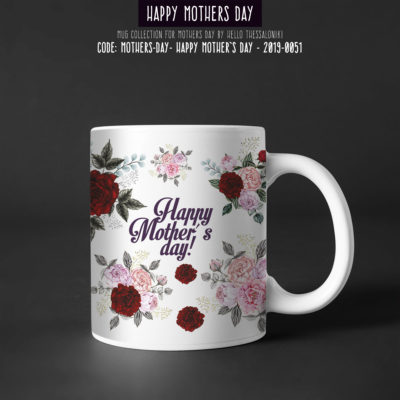 Mother's Day Mug 2019-051, Happy Mother's Day