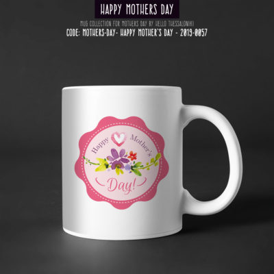 Mother's Day Mug 2019-057, Happy Mother's Day