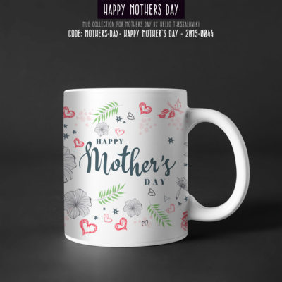 Mother's Day Mug 2019-044, Happy Mother's Day
