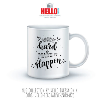 Quote Coffee Mug, Work Hard Make it Happen, 2019-079