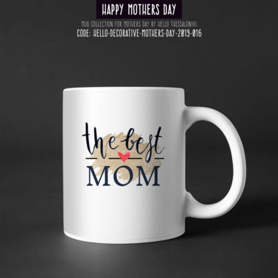 Mother's Day Mug 2019-016, The Best Mom