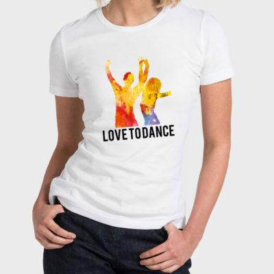 Women T-Shirt 2020-0007, Love To Dance