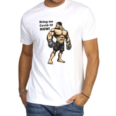 Corona Virus Tshirt, Bring Me Covid-19 Now