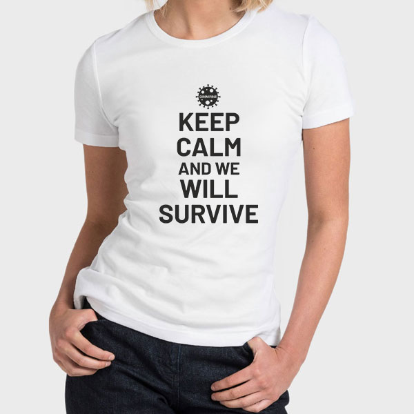 Corona Virus Tshirt, Keep Calm And We Will Survive