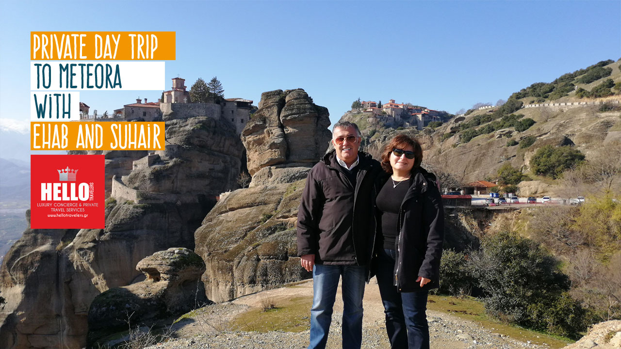 Private Day Trip to Meteora with Ehab and Suhair